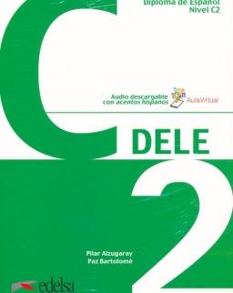 Preparación al DELE C2. Libro del alumno (Preparación Al Dele - Jóvenes Y Adultos - Preparación Al Dele - Nivel C2)