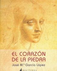 José María García López: El Corazón De La Piedra