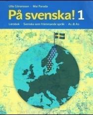 Pa svenska! 1 Lärobok - Svenska som främmande sprak A1 & A2  med CD MP3