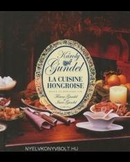 Gundel Károly: La Cuisine Hongroise
