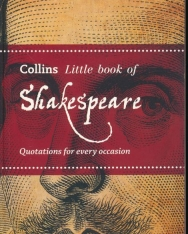 Shakespeare - Quotations for every occasion (Collins Little Books)