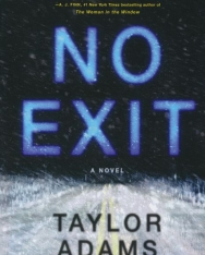 Taylor Adams: No Exit