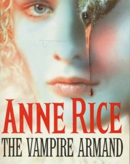 Anne Rice: The Vampire Armand