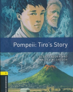 Pompeii: Tiro's Story - Oxford Bookworms Library Level 1