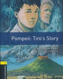 Pompeii: Tiro's Story - Oxford Bookworms Library Level 1