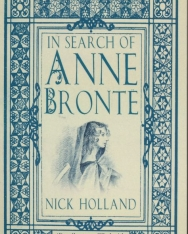 Nick Holland: In Search of Anne Brontë