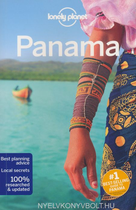 Lonely Planet - Panama Travel Guide (7th Edition)