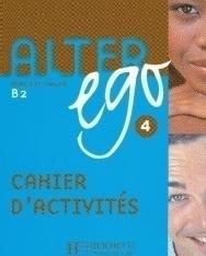Alter ego 4 - Méthode de Francais niveau B2 Cahier d'activités