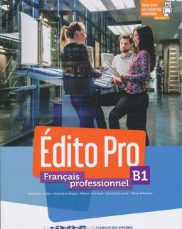 Édito Pro: Edito pro B1 Livre + DVD-Rom + livre numérique + Appli onprint