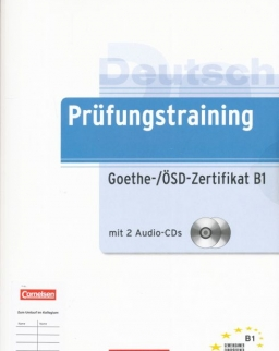 Prüfungstraining Goethe-/ÖSD-Zertifikat B1 mit 2 Audio CDs