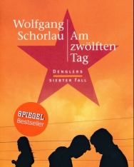 Wolfgang Schorlau: Am zwölften Tag