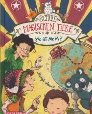 Margit Auer: Die Schule der magischen Tiere 07: Wo ist Mr. M?