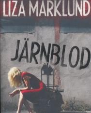Liza Marklund: Järnblod - Annika Bengtzon (del 11)