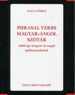 Phrasal verbs magyar-angol szótár - 2000 ige magar és angol példamondattal