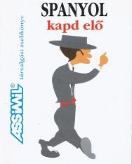 Assimil - Spanyol kapd elő - Társalgási zsebkönyv