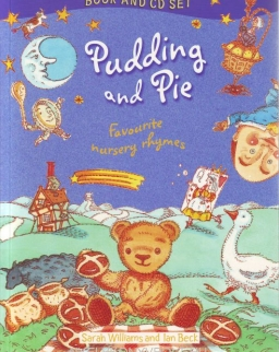 Pudding and Pie with Audio CD - Favourite nursery rhymes