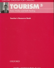 Tourism 3 - Oxford English for Careers Teacher's Resource Book