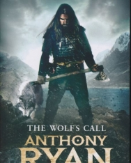 Anthony Ryan: The Wolf's Call