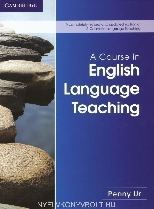 A Course in English Language Teaching - 2nd Edition