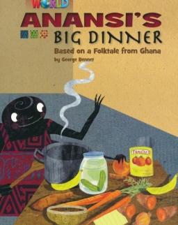 Our World Reader:Anansi's Big Dinner - Folktale from Ghana