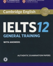 Cambridge IELTS 12 Official Authentic Examination Papers Student's Book with Answers and with Audio