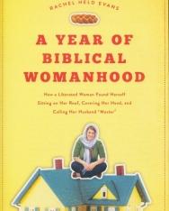 Rachel Held Evans: A Year of Biblical Womanhood