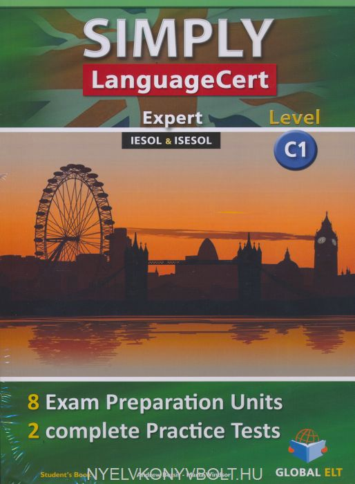 Simply LanguageCert Level C1 Student's Book - 8 Exam Preparation Units & 2 Complete Practice Tests