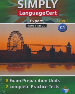 Simply LanguageCert Level C1 Self-Study Edition - 8 Exam Preparation Units & 2 Complete Practice Tests (Student's Book + CD+ answer key)