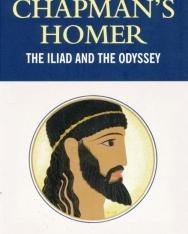 Chapman's Homer - The Iliad and the Odyssey - Wordsworth Classics