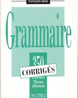Grammaire 350 Exercices Débutant Corigés