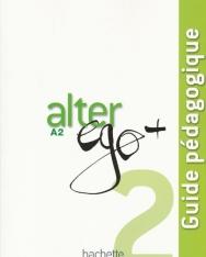 Alter Ego + 2 Guide pédagogique