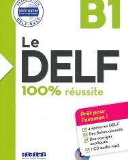 Le DELF - 100% réusSite - B1 - Livre +CD