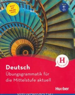 Deutsch – Übungsgrammatik für die Mittelsufe aktuell - Buch mit Online-Tests