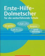 Erste-Hilfe-Dolmetscher für die weiterführende Schule: Buch