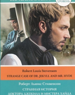 Robert Louise Stevenson: Strange Case of Dr. Jekyll and Mr. Hyde Level 4