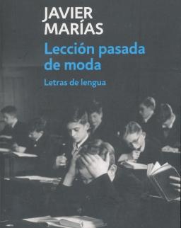 Javier Marías: Lección pasada de moda
