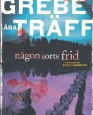 Camilla Grebe, Asa Träff: Nagon sorts frid - Siri Bergman (del 1)