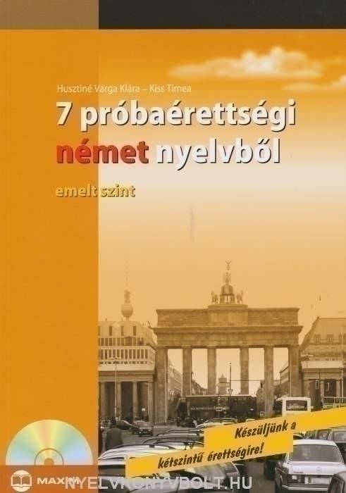 7 próbaérettségi német nyelvből - emelt szint - Audio CD-vel