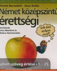 Német Középszintű Érettségi Audio CD - Hallott szöveg értése 1-25.
