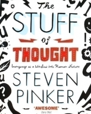 Stuff of Thought, The - Language as a Window into Human Nature