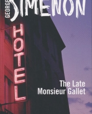 Georges Simenon: The Late Monsieur Gallet (Inspector Maigret)