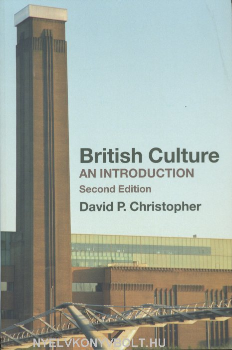 British Culture - An Introduction - 2nd Edition
