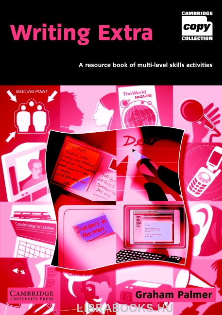 Writing Extra - A resource book of multi-level skills activities - Cambridge Copy Collection