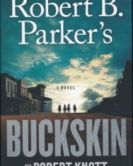 Robert Knott: Robert B. Parker's Buckskin