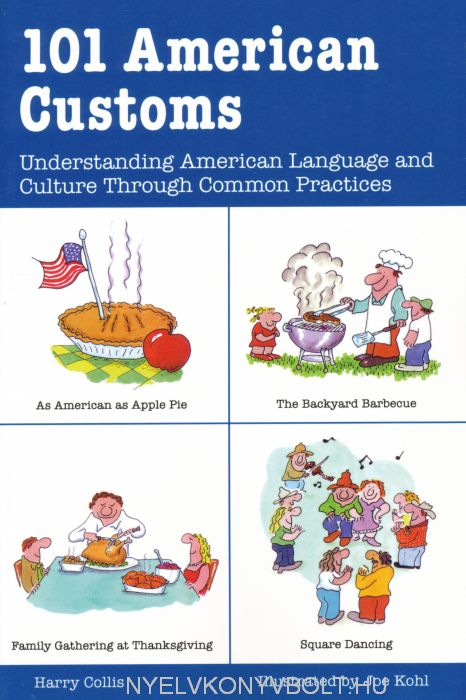 101 American Customs - Understanding Language and Culture Through Common Practices