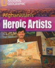 Afghanistan's Heroic Artists - Footprint Reading Library Level C1