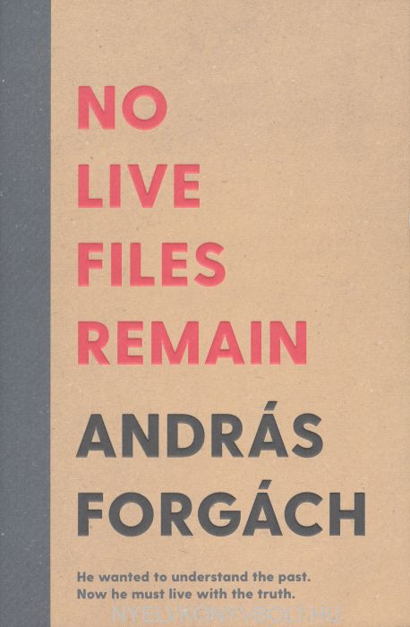 András Forgách: No Live Files Remain