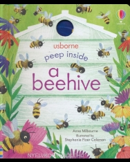 Anna Milbourne: Peep Inside a Beehive