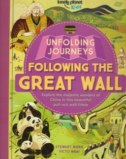 Unfolding Journeys - Following the Great Wall (Lonely Planet Kids)