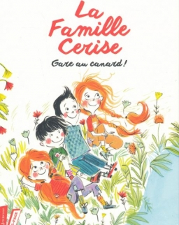 Pascal Ruter: La Famille Cerise, Gare au canard ! - Tome 1